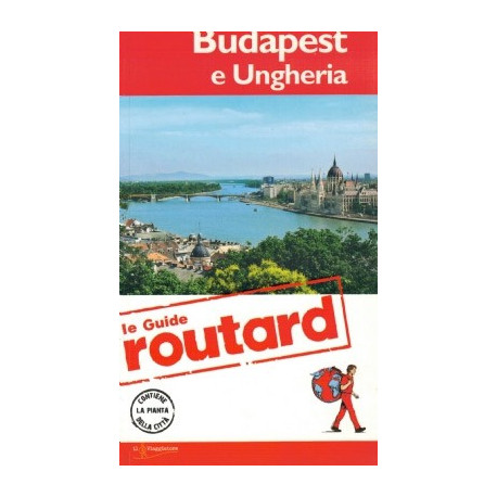 BUDAPEST AND HUNGARY ROUTARD GUIDES