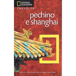PECHINO E SHANGAI - NATIONAL GEOGRAPHIC