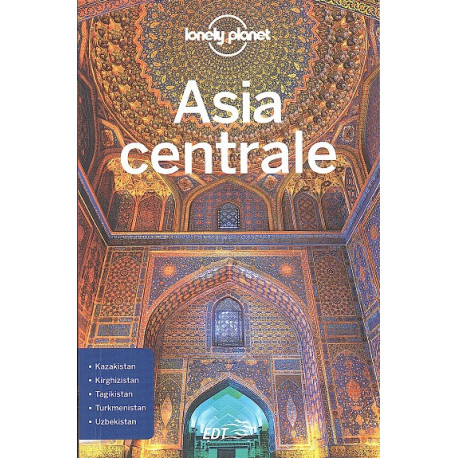 ASIA CENTRALE - 1 LONELY PLANET