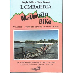 LOMBARDIA in MOUNTAIN-BIKE Vol 2 Parco del Ticino e Prealpi Varesine