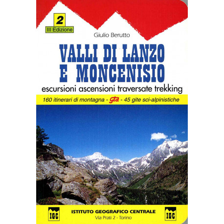 Lanzo valleys and Mont Cenis